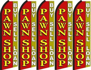 Pawn Shop Buy Sell Loan Swooper Flag buy 5 Get 1 Free hardware Not Included