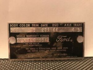 63 1963 Ford Fairlane Sedan Cowl Data Body Plate Trim Code Tag