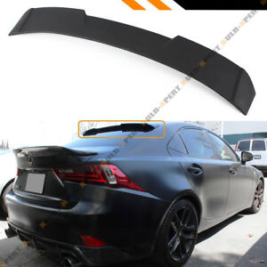 R Style Rear Window Aero Roof Spoiler For 2014 18 Lexus Is200 Is300 Is250 Is350