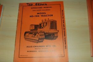 Allis chalmers Hd 19h Tractor Dozer Crawler Owner Operator Operation Manual Book