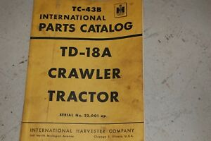 Ih International Harvester Td18a Tractor Dozer Crawler Parts Manual Book Catalog