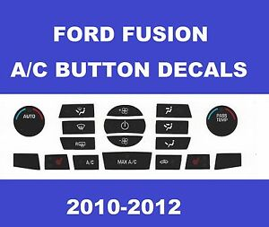 2010 2011 2012 Ford Fusion Dash Heater A C Temp Climate Control Decals