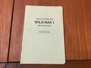 Wild Heerbrugg Nak1 Engineer s Automatic Level Instructions For Use Surveyor