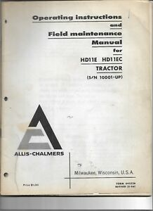 Original Allis Chalmers Hd11e Hd11ec 10001 up Tractor Operators Manual 645226