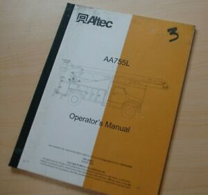 Altec Aa755l Bucket Truck Boom Owner Operator Operation Manual Book Safety User
