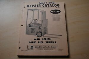 White Msb Series 20 25 30 35 Forklift Spare Parts Manual Catalog Book 1975 Truck