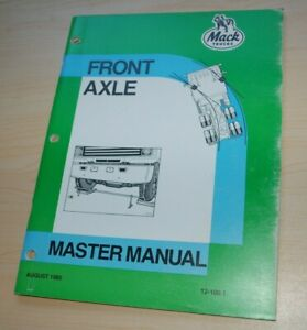 Mack Trucks 1985 Front Axle Master Repair Shop Service Manual Overhaul Book