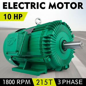 10 Hp 3 Ph Three Phase Electric Motor E410215t 1800 Rpm 215t Frame New