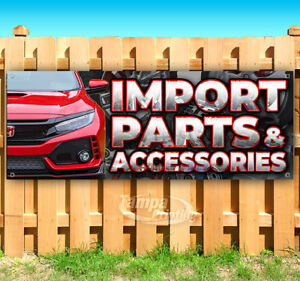Import Parts Accessories Advertising Vinyl Banner Flag Sign Many Sizes
