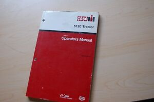Case Ih 5120 Farm Tractor Owner Operator Operation Manual Book Maintenance Guide