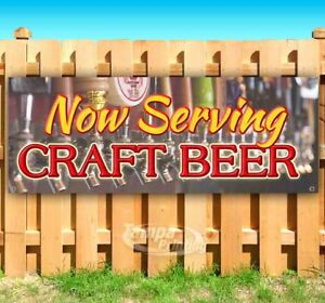 Now Serving Craft Beer Advertising Vinyl Banner Flag Sign Many Sizes