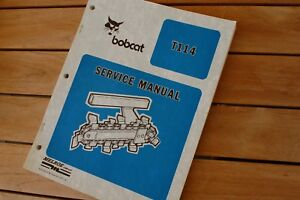 Bobcat T114 Ditcher Plow Tractor Trencher Service Manual Repair Shop Book Guide