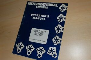 International Uc 175 200 Engine Owner Operator Operation Maintenance Manual Book
