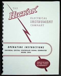 Hickok 288x Universal Crystal Controlled Signal Generator Manual