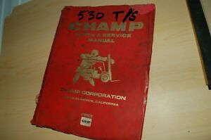 Champ 530 T S Forklift Parts Service Manual Book Catalog List Spare Lift Truck