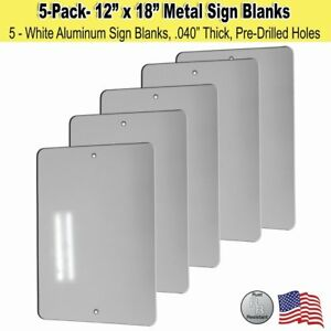 Visibility Signage 12 X 18 Metal Sign Blank White Aluminum 040