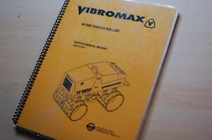 Vibromax W1500 Trench Roller Compactor Repair Shop Service Manual Owner Book