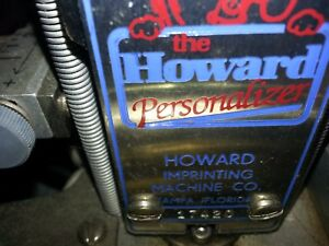 Howard Personalizer Imprinting Machine Hot Foil Stamping Works Great