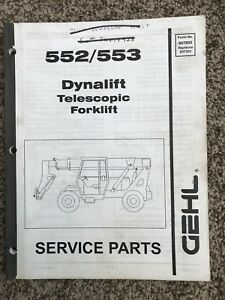 Gehl 552 553 Dynalift Telescopic Boom Forklift Parts Catalog Manual A1