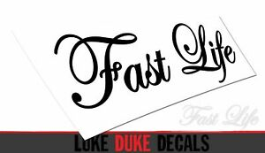 Fast Life Car Decal Jdm Euro Drift Slammed Race Accent Vinyl Sticker