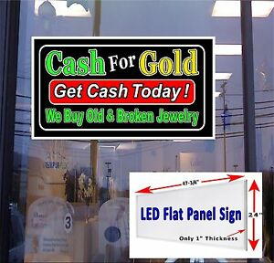 Led Sign Cash For Gold Broken Jewelry Get Cash Today 48 x24 Window Sign