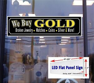 Led Sign We Buy Gold Broken Jewelry Watches Coins Window Sign 48x12 New Gen Leds
