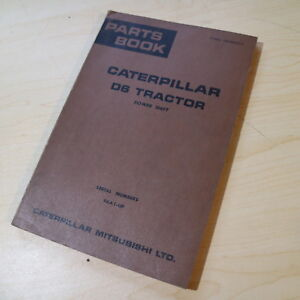 Cat Caterpillar Mitsubishi D6 Ractor Dozer Crawler Parts Manual Book Grey Market