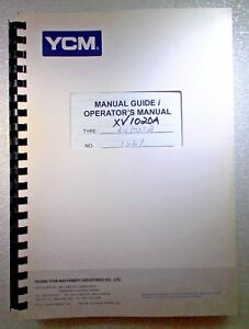 Ycm Xv1020a Cnc Mill Machine Center Manual Guide I Operator S Manual
