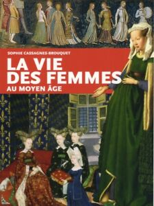 Women S Lives In The Middle Ages French Book