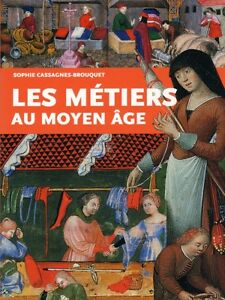 Crafts In The Middle Ages French Book