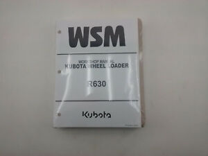 Kubota R630 Wheel Loader Workshop Manual Oem New