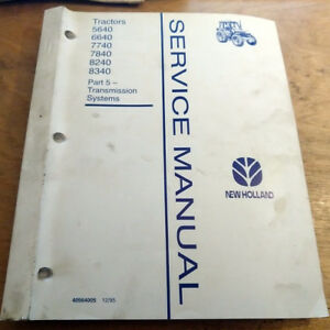 Ford New Holland 5640 6640 7740 7840 8340 Transmission Service Manual Factory