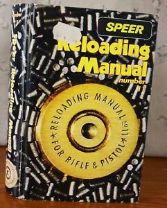 Speer Reloading Manual Number Eleven For Rifle and Pistol 1987 Hardcover