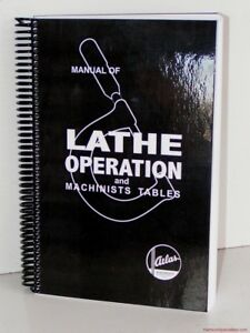 Atlas Lathe Manual And Machinists Tables Metal Lathe Tool Owners Craftsman