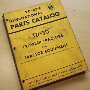 Ih International Td 30 Crawler Tractor Dozer Parts Manual Book Catalog Spare 30