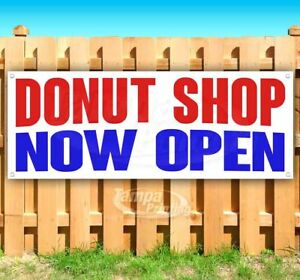 Donut Shop Now Open Advertising Vinyl Banner Flag Sign Many Sizes