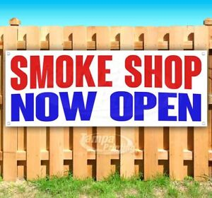 Smoke Shop Now Open Advertising Vinyl Banner Flag Sign Many Sizes