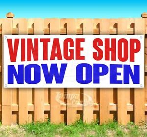 Vintage Shop Now Open Advertising Vinyl Banner Flag Sign Many Sizes