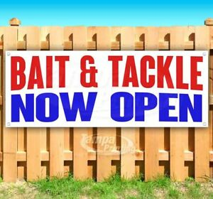Bait Tackle Now Open Advertising Vinyl Banner Flag Sign Many Sizes