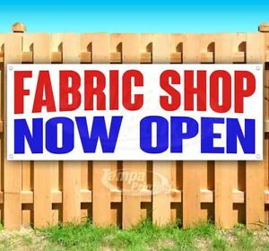 Fabric Shop Now Open Advertising Vinyl Banner Flag Sign Many Sizes