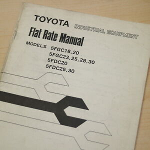 Toyota 5fgc 5fdc 18 20 23 25 28 Forklift Flat Rate Service Time Estimate Manual