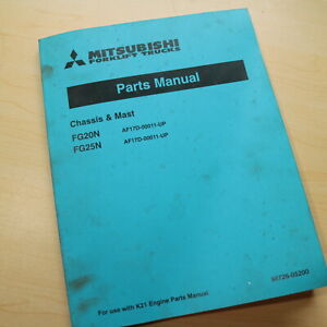 Mitsubishi Caterpillar Fg20n Fg25n Forklift Parts Manual Catalog Book Spare Cat