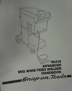 Century snap on Mig Welder Parts Owners Manual Ya219 117 022