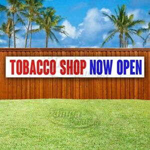 Tobacco Shop Now Open Advertising Vinyl Banner Flag Sign Large Huge Xxl Size