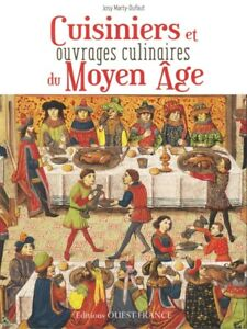 Cooks And Culinary Books In The Middle Ages French Book