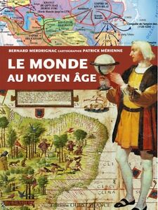 The World In The Middle Ages French Book