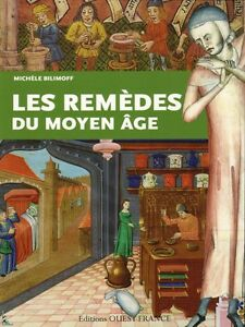 Cures And Medicine In The Middle Ages French Book