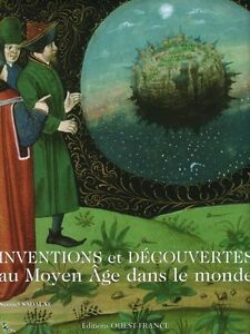 Inventions Discoveries In The Middle Ages French Book