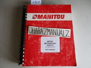 Manitou Forklift Mt523 Mlt523 Turo Series A 162006 204733 Parts Manual