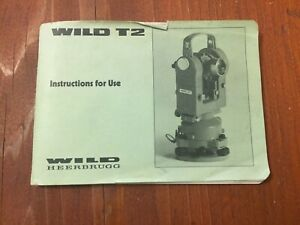 Leica Wild Heerbrugg T2 Theodolite Instructions For Use Surveying